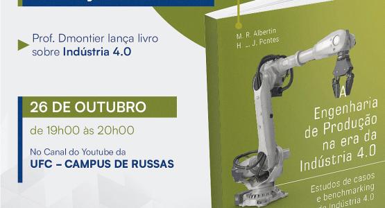 """Lançamento do livro """"A Engenharia de Produção na Era da Indústria 4.0"""""""